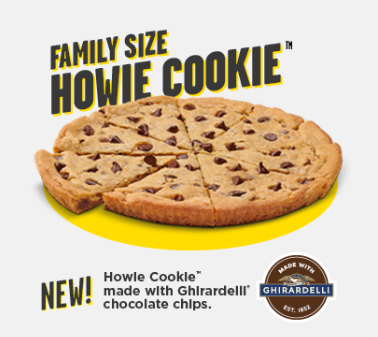 Family Size Howie Cookie, New made with Ghirardelli Chocolate Chips