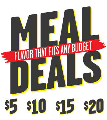 Meal Deals for $5 $10 $15 $20