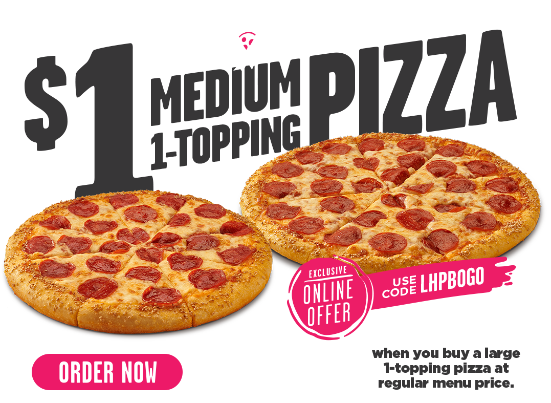 Buy a Medium 1 Topping Pizza and Get Your Next One for $1