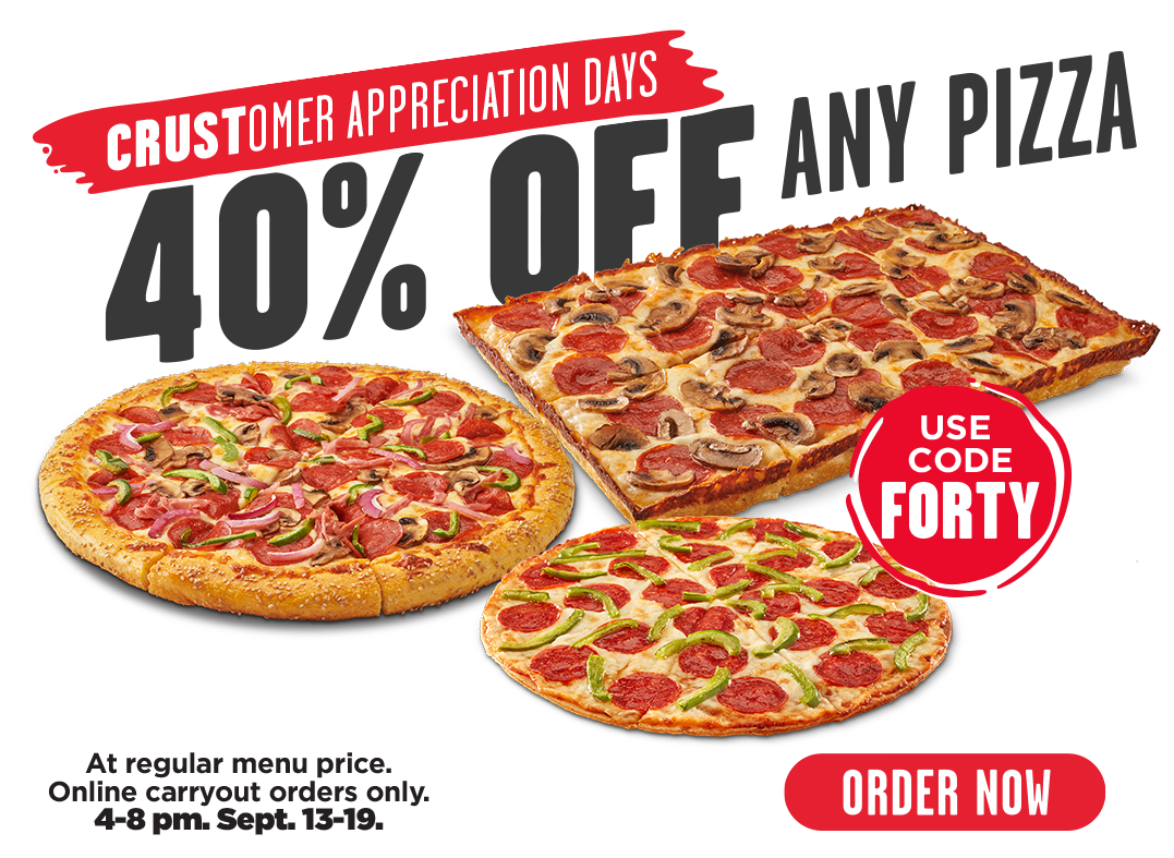 40% off any pizza at regular menu price. Use code FORTY. Online carryout orders only.