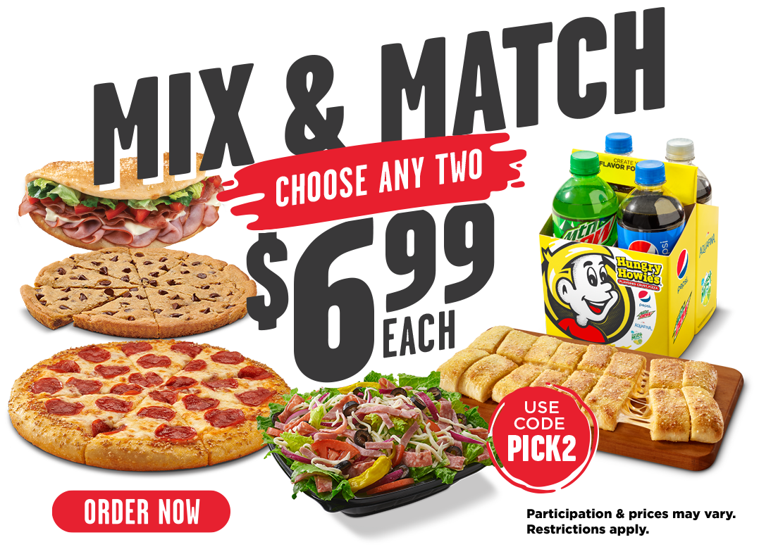 Hungry Howies Mix and Match choose any two $6.99 Each